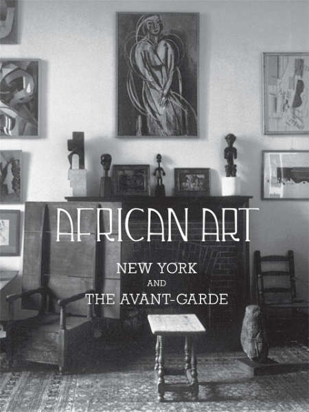 African Art, New York, and the Avant-Garde