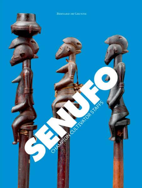 Bernard de Grunne Senufo Champion Cultivator staffs
