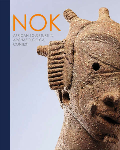 Nok. African Sculpture in Archaeological Context Goethe University Nigiera